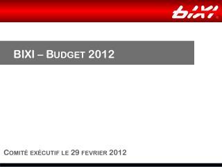 BIXI – Budget 2012