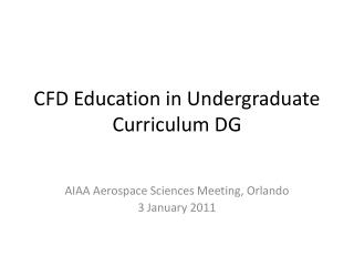 CFD Education in Undergraduate Curriculum DG