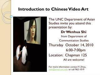 The UNC Department of Asian Studies invite you attend this presentation by: