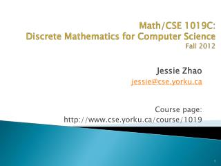 Math/CSE 1019C: Discrete Mathematics for Computer Science Fall  2012