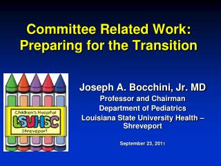 Committee Related Work: Preparing for the Transition