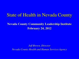 State of Health in Nevada County