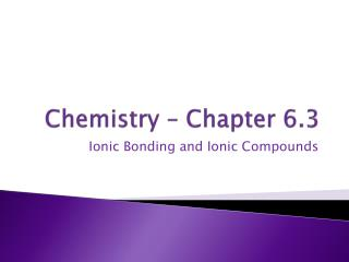 Chemistry � Chapter 6.3