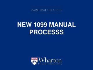 New 1099 MANUAL PROCESSS
