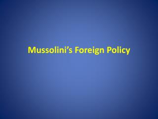 Mussolini�s Foreign Policy