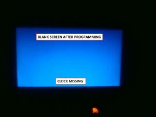 BLANK SCREEN AFTER PROGRAMMING