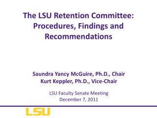 The LSU Retention Committee: Procedures, Findings and Recommendations