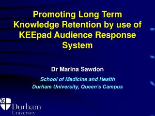 Promoting Long Term Knowledge Retention by use of KEEpad Audience Response System