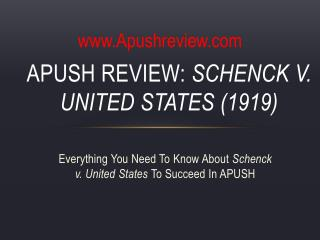 APUSH Review:  Schenck  v. United States (1919)