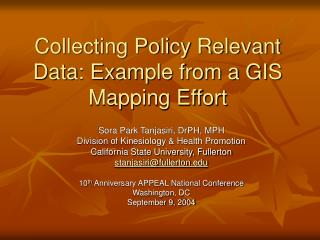 Collecting Policy Relevant Data: Example from a GIS Mapping Effort