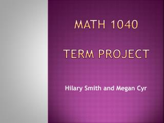 Math 1040 TerM Project