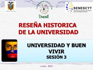 RESEÑA HISTORICA  DE LA UNIVERSIDAD