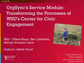 OrgSync's Service Module: Transforming the Processes of WSU's Center for Civic Engagement