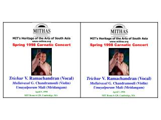 MIT's Heritage of the Arts of South Asia mithas Spring 1998 Carnatic Concert