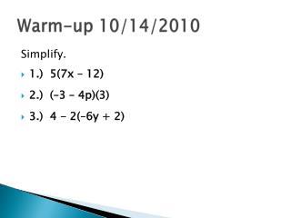 Warm-up 10/14/2010