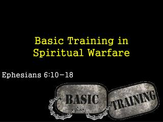 Basic Training in Spiritual Warfare