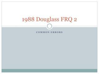1988 Douglass FRQ 2