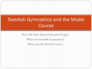 Swedish Gymnastics and the Model Course