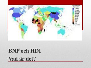 BNP och HDI  Vad är det?