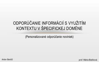 Odporúčanie informácií svyužitím kontextu všpecifickej  doméne