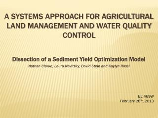 A Systems Approach for Agricultural Land Management  and  Water Quality  Control