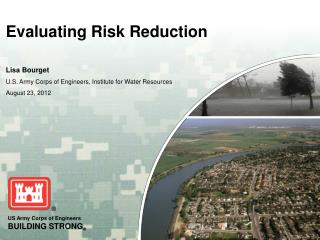 Evaluating Risk Reduction