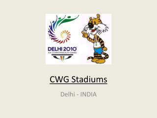 CWG 2010 Stadiums