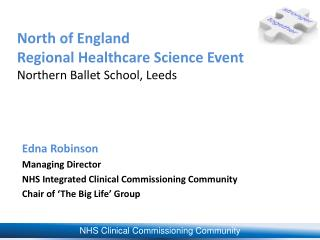 North of England  Regional Healthcare Science Event Northern Ballet School, Leeds