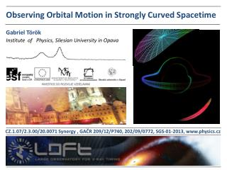 Observing  Orbital  Motion  in  Strongly Curved Spacetime