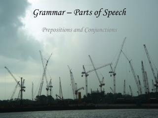 Grammar – Parts of Speech
