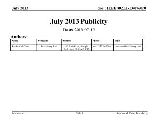 July 2013  Publicity