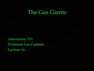 The Gas Giants