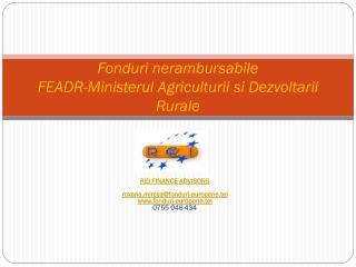 Fonduri nerambursabile FEADR-Ministerul Agriculturii si Dezvoltarii Rurale