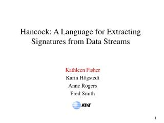 Hancock: A Language for Extracting Signatures from Data Streams