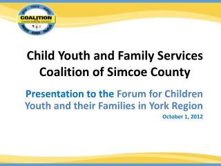 Child Youth and Family Services Coalition of Simcoe County