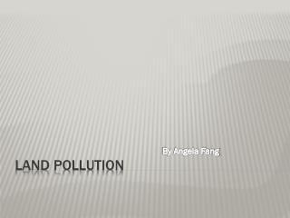 Land Pollution