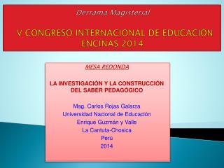 Derrama Magisterial V CONGRESO INTERNACIONAL DE EDUCACIÓN ENCINAS 2014