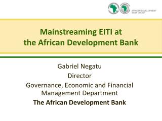 Mainstreaming EITI at  the African Development Bank