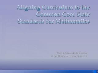 Aligning Curriculum to the Common Core State Standards for Mathematics