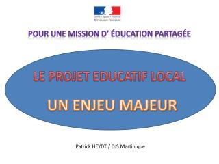 LE PROJET EDUCATIF LOCAL