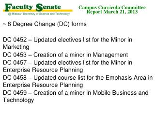 Campus Curricula Committee  Report March 21, 2013