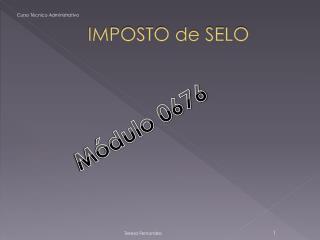 IMPOSTO de SELO