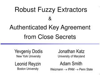 Robust Fuzzy Extractors  Authenticated Key Agreement from Close Secrets