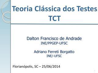 Teoria Clássica dos Testes TCT