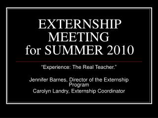EXTERNSHIP MEETING  for SUMMER 2010