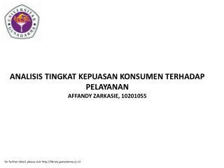 ANALISIS TINGKAT KEPUASAN KONSUMEN TERHADAP PELAYANAN AFFANDY ZARKASIE, 10201055