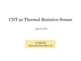 CNT as Thermal Resistive Sensor