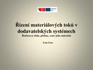 Řízení materiálových toků v dodavatelských systémech