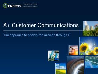 A+ Customer Communications