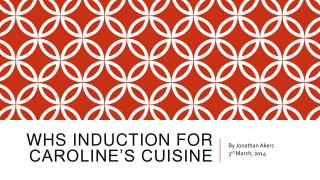 WHS Induction for Caroline's Cuisine